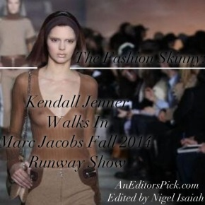 The Fashion Skinny: Kendall Jenner Walks In Marc Jacobs Fall 2014 Runway Show